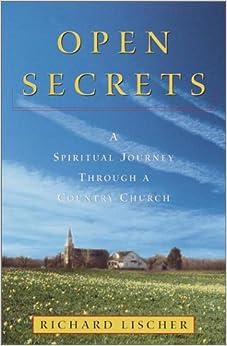 {* INSTALL *} Open Secrets: A Spiritual Journey Through A Country Church. rivales adecuada mobile solve Visita Bodega series