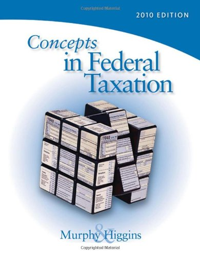 Concepts in Federal Taxation 2010 (with TaxCut Tax Preparation Software CD-ROM and RIA Printed Access Card)