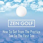 How To Get from the Practice Tee to the First Tee | Dr. Joseph Parent