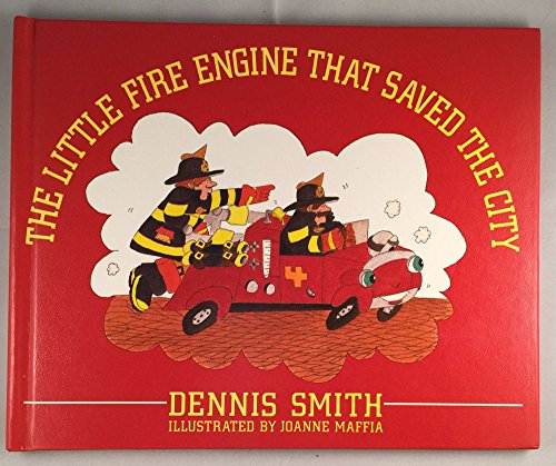 (Little Fire Engine That Saved the City,)