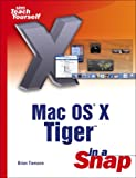 Mac OS X Tiger in a Snap, Brian Tiemann, 0672327066