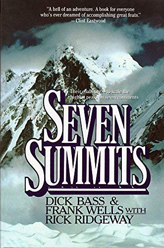 Bass Dick - [ Seven Summits Bass, Dick ( Author ) ] { Paperback } 1988