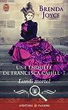 Une enquête de Francesca Cahill, Tome 7 : Lundi mortel