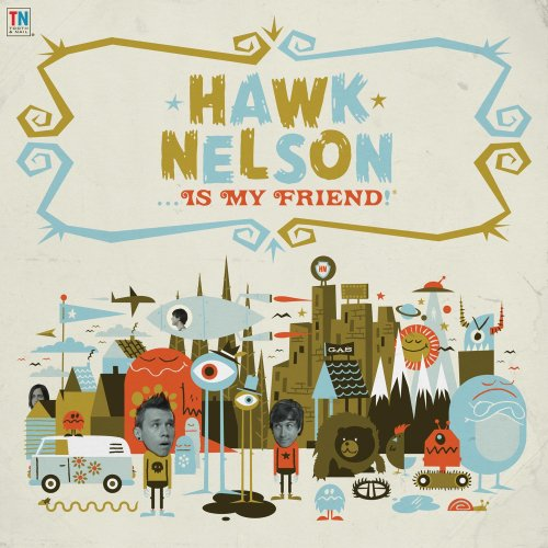 Hawk Nelson Is My Friend Album Cover