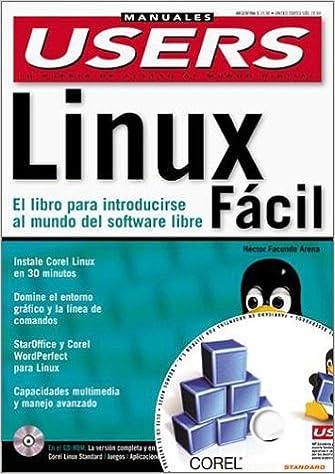 Linux Facil: Manual con CD-ROM: Manuales Users, en Espanol / Spanish (Spanish Edition): Hector Facundo Arena, MP Ediciones: 9789875260436: Amazon.com: Books
