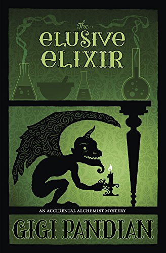 The Elusive Elixir (An Accidental Alchemist Mystery Book 3)