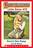Download Karen's New Puppy (Baby-Sitter Little Sister #72) (Baby-Sitters Little Sister) in PDF ePUB Free Online