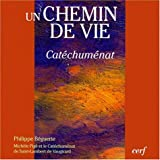 img - for Un chemin de vie catechumenat (French Edition) book / textbook / text book
