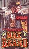 Speedy, Max Brand, 0843938900