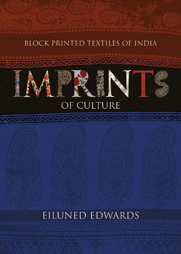 Imprint Block - Block Printed Textiles Of India: Imprints of Culture