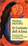 El Cuidado Del Alma, Thomas Moore, 8479532319