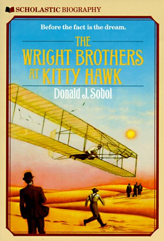 The Wright Brothers At Kitty Hawk (Scholastic Biography)