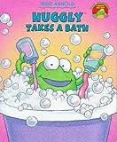 Huggly Takes a Bath, Tedd Arnold, 0590918206