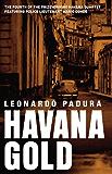 Havana Gold: The Havana Quartet (Mario Conde Investigates)