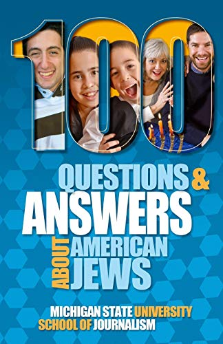 100 Questions and Answers About American Jews With a Guide to Jewish Holidays