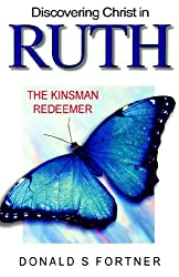 Discovering Christ in Ruth - The Kinsman Redeemer