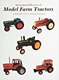 International Directory of Model Farm Tractors, Raymond E. Crilley and Charles E. Burkholder, 0887400302
