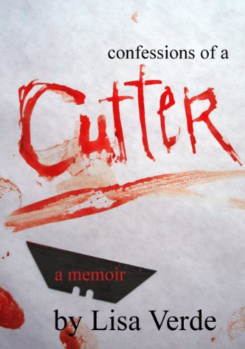 Confessions of a cutter a true story of sexual abuse self confessions of a cutter a true story of sexual abuse self mutilation and recovery kindle edition by lisa verde health fitness dieting kindle ebooks fandeluxe Gallery