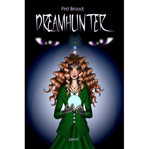 First Brood: Dreamhunter (First Brood: Tales of the Lilim Book 1)