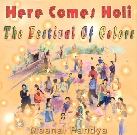 Here Comes Holi: The Festival of Colors by Meera Pubns (Image #2)