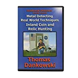 Metal Detecting Real World Techniques: Inland Coin and Relic Hunting