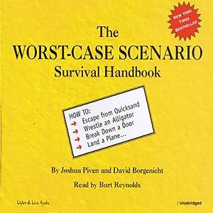 The Worst-Case Scenario Survival Handbook Hörbuch
