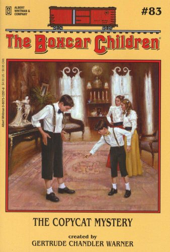 The Copycat Mystery (Boxcar Children Mysteries) - Book #83 of the Boxcar Children