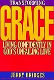 Transforming Grace, Jerry Bridges, 0891096566
