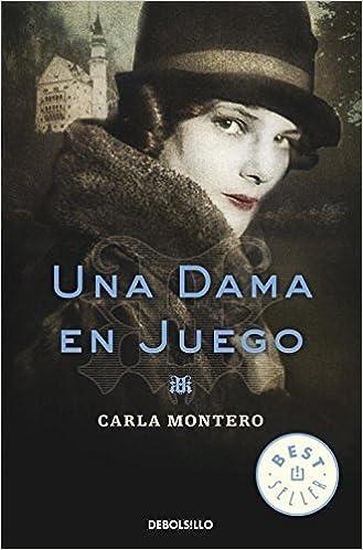 Una dama en juego / A Lady In Danger Spanish Edition by Carla Montero Maglano 2012-06-07: Amazon.es: Carla Montero Maglano: Libros