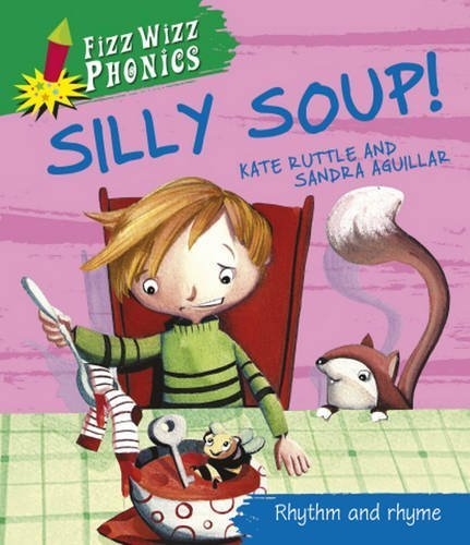 fizz-wizz-phonics-silly-soup-by-ruttle-kate-2012-paperback