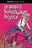 Grandpa's Boneshaker Bicycle, Colin West, 1404827323