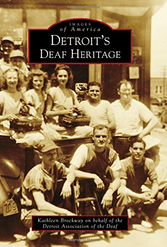Read Online Detroit's Deaf Heritage (Images of America) pdf epub