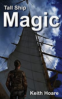 Tall Ship Magic by [Hoare, Keith]