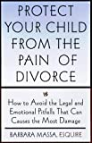 51R0ZMZAVYL. SL160  Protect Your Child from The Pain of Divorce