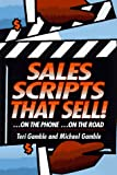 Sales Scripts That Sell, Teri Gamble and Michael W. Gamble, 0814477674
