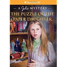 Puzzle of the Paper Daughter: A Julie Mystery
