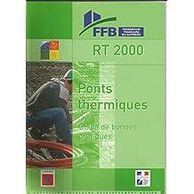 RT 2000 : PONTS THERMIQUES GUIDE DE BONNES PRATIQUES