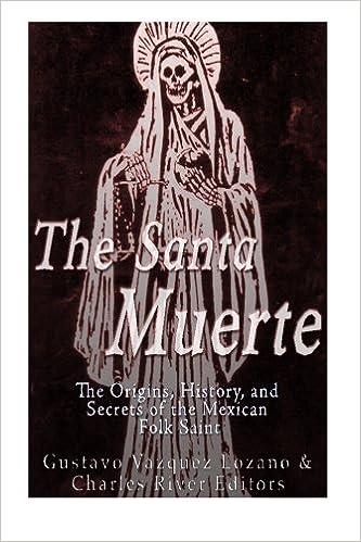 Amazon com: The Santa Muerte: The Origins, History, and Secrets of