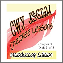 Cherokee Lessons - Introductory Edition - Chapter 3 - Disk 3 of 3