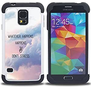 - Whatever Happens Happens Don't Stress - - Fulland Deluxe Hybrid TUFF Rugged Shockproof Rubber + Hard Case Cover FOR Samsung Galaxy S5 I9600 G9009 G9008V Queen Pattern