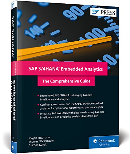 SAP S/4HANA Embedded Analytics: The Comprehensive Guide (SAP PRESS)