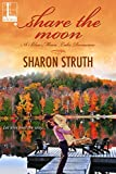Share the Moon (Blue Moon Lake Book 1)
