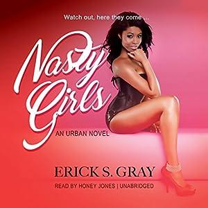 Nasty Girls Audiobook