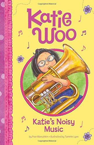 Katie's Noisy Music (Katie Woo)