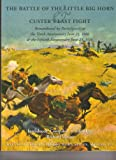 img - for The Battle of the Little Big Horn & Custer's Last Fight: Remembered by participants at the Tenth Anniversary.... book / textbook / text book