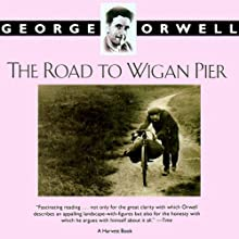 The Road to Wigan Pier Audiobook by George Orwell Narrated by Frederick Davidson