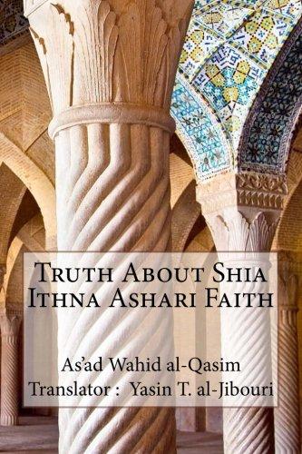 Read Online Truth About Shia Ithna Ashari Faith pdf epub