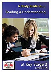 A Study Guide to Reading and Understanding at Key Stage 3: Levels 4-7