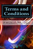 Terms and Conditions, P. Henninger, 1481899554