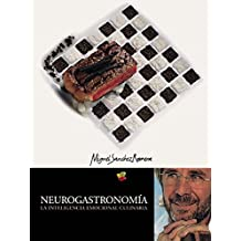 NEUROGASTRONOMÍA: La Inteligencia Emocional Culinaria (Spanish Edition)